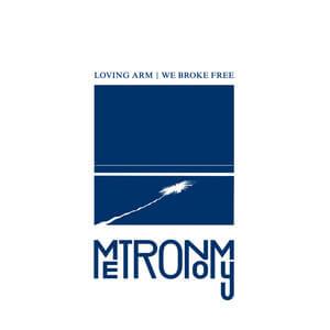 Metronomy - Loving Arm / We Broke Free (remix)