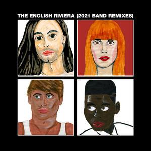 Metronomy - The English Riviera (2021 Band Remixes)