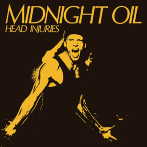 Midnight Oil - Head Injuries