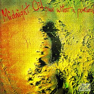Midnight Oil - Place Without A Postcard