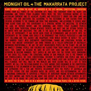 Midnight Oil - The Makarrata Project