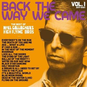 noel-gallagher-high-flying-birds-back-the-way-we-came