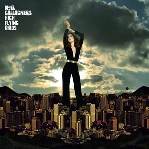 Noel Gallagher's High Flying Birds - Blue Moon Rising