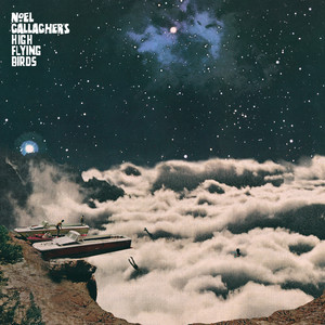 Noel Gallagher's High Flying Birds - It's A Beautiful World – Remixes