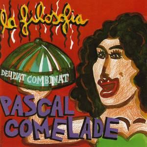 Pascal Comelade - La Filosofia Del Plat Combinat