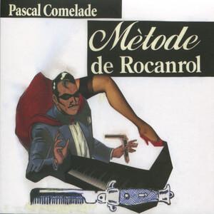 Pascal Comelade - Mètode De Rocanrol