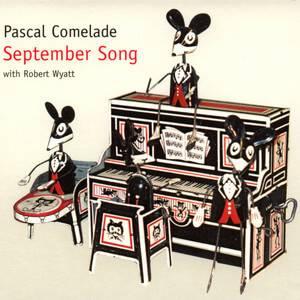 Pascal Comelade - September Song