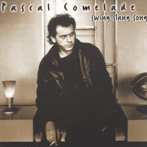 Pascal Comelade - Swing Slang Song