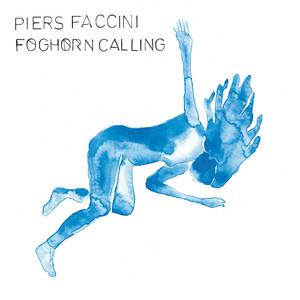 Piers Faccini - Foghorn Calling