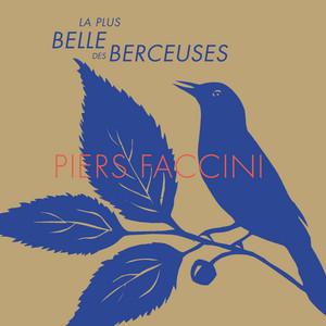 Piers Faccini - La Plus Belle Des Berceuses