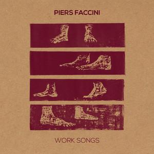 Piers Faccini - Work Songs