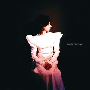 PJ Harvey - The Piano