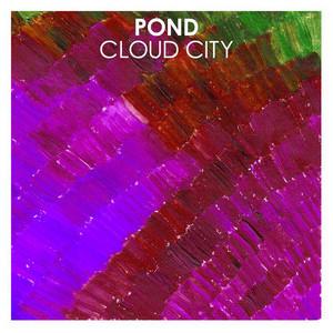 Pond - Cloud City