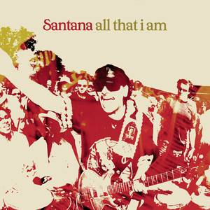 Santana - All That I Am… Live From New York
