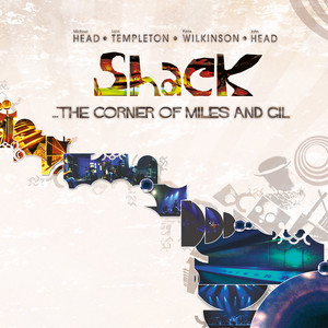 Shack - The Corner Of Miles And Gil