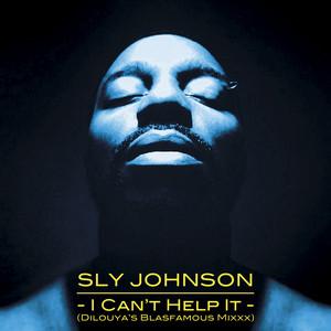 Sly Johnson - I Can't Help It (dilouya's Blasfamous Mixxx) – Single
