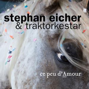 Stephan Eicher - Ce Peu D'amour