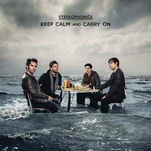 Stereophonics - Keep Calm And Carry On (international Bonus Track Version)