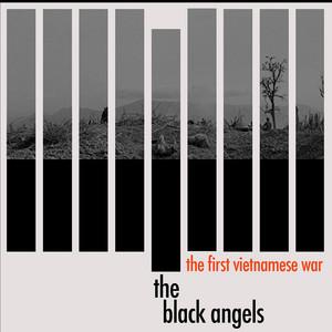 The Black Angels - The First Vietnamese War