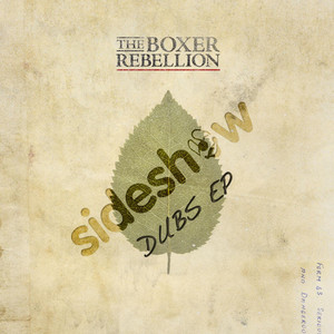 The Boxer Rebellion - The Cold Still – Sideshow Remixes Ep