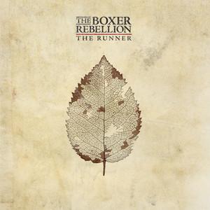 The Boxer Rebellion - The Runner (single)