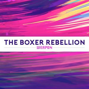 The Boxer Rebellion - Weapon