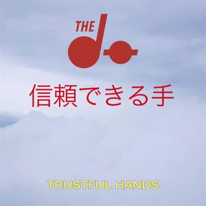 The Do - Trustful Hands Remixes