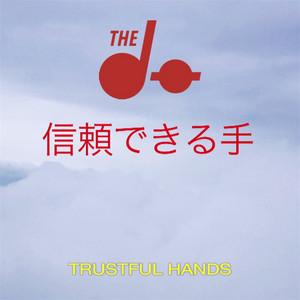 The Do - Trustful Hands Remixes – Ep