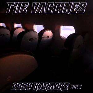 The Vaccines - Cosy Karaoke, Vol. 1