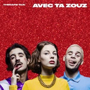 Therapie Taxi - Avec Ta Zouz – Single
