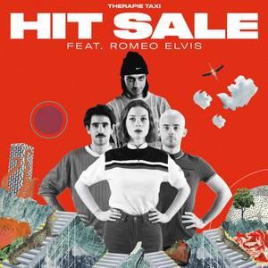 Therapie Taxi - Hit Sale (feat. Roméo Elvis) – Single