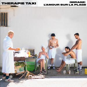 Therapie Taxi - Mirage (l'amour Sur La Plage)