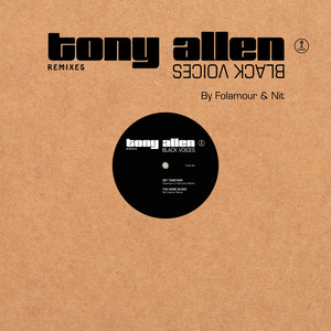 Tony Allen - Black Voices (remixes)