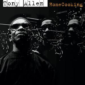 Tony Allen - Homecooking (bonus Track)