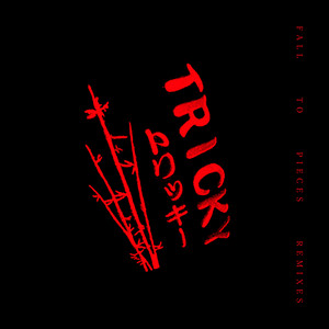 Tricky - Fall To Pieces (remixes)