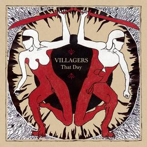 Villagers - That Day