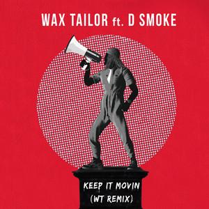 Wax Tailor - Keep It Movin (wt Remix)