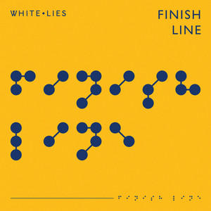 White Lies - Finish Line