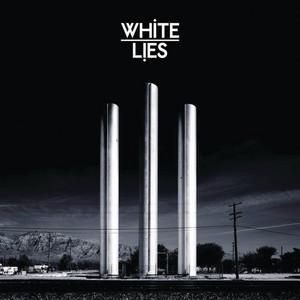 White Lies - To Lose My Life (bonus Track Version)