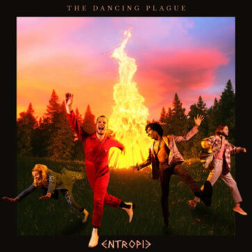 Entropie - The Dancing Plague