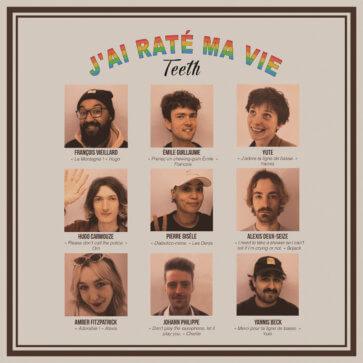 Teeth - J'ai Raté Ma Vie