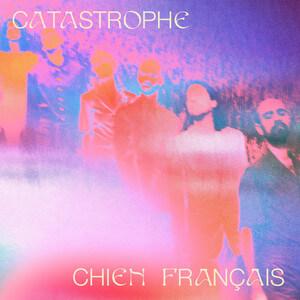 Catastrophe - Chien Français