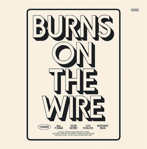 H- Burns -Burns The Wire